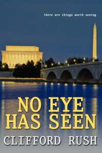 Book Cover: No Eye Has seen by Clifford Rush