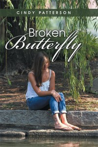 Broken Butterfly by Cindy Patterson